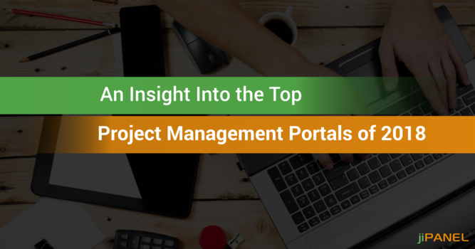An Insight Into the Top Project Management Portals of 2018