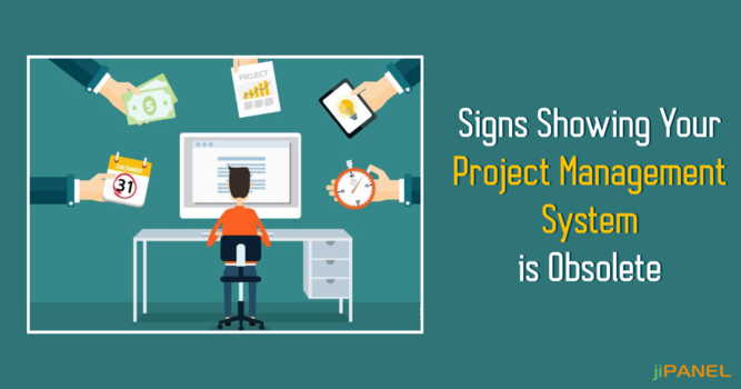 Signs Showing You Need to Upgrade Your Project Management Software