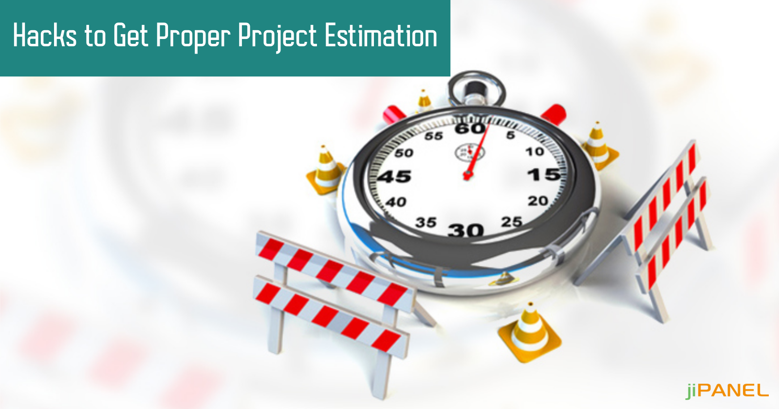 Hacks to Get Proper Project Estimation