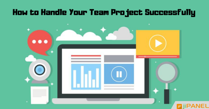 Tips To Handle Your Team Projects Without Losing Your Mind