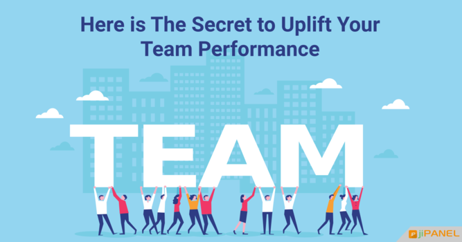 Here is The Secret to Uplift Your Team Performance