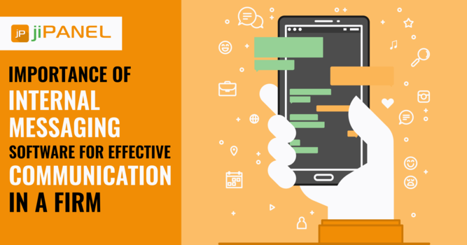 Importance of Internal Messaging Software For Effective Communication In a Firm