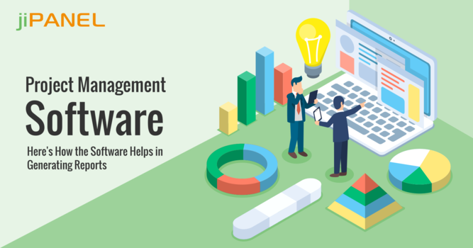 Project Management Software: Here's How the Software Helps in Generating Reports