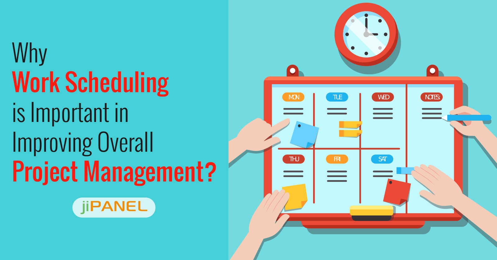 Why Work Scheduling is Important in Improving Overall Project Management?