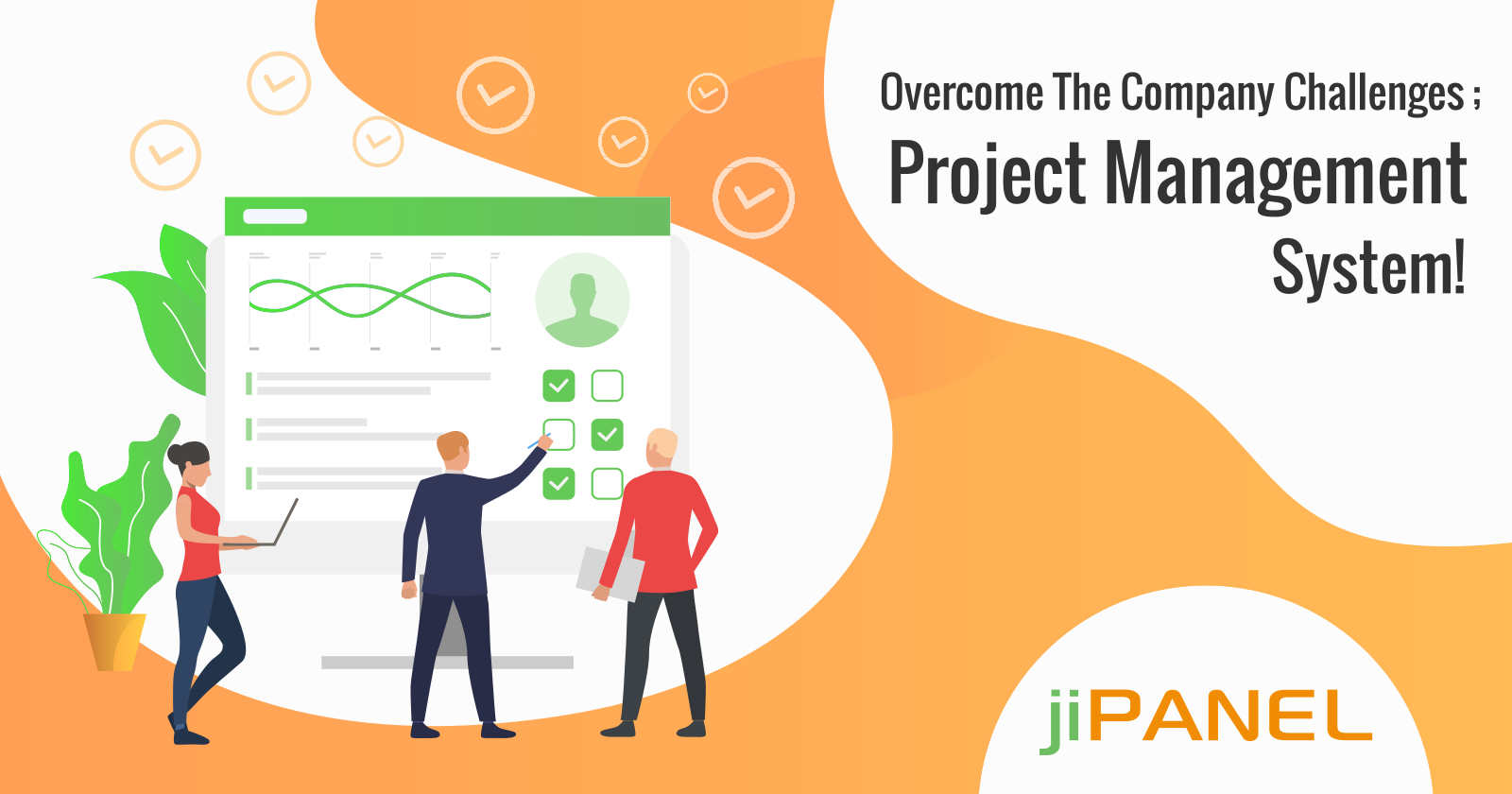 Overcome The Company Challenges; Project Management System!