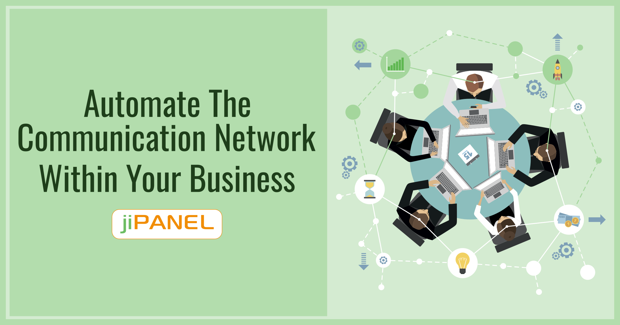 Automate The Communication Network Within Your Business